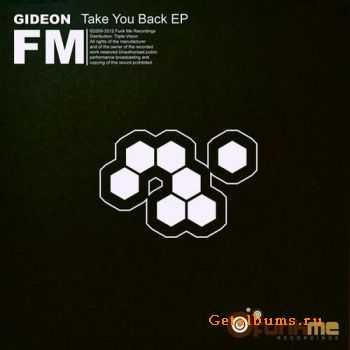 Gideon - Take You Back EP (2011)