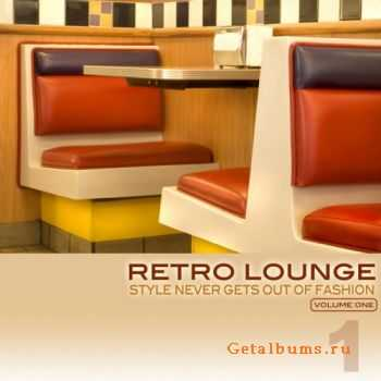 VA - Retro Lounge 1 (Style Never Gets Out Of Fashion) (2011)