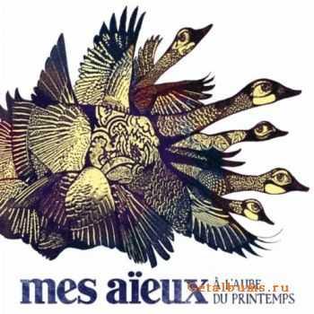 Mes Aieux - A Laube Du Printemps (2012)