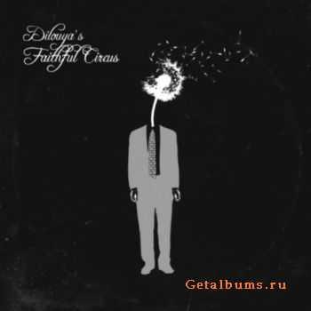 Dilouya - Dilouya's Faithful Circus (2012)
