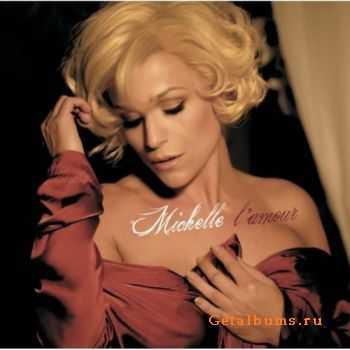 Michelle - L'Amour (2012)