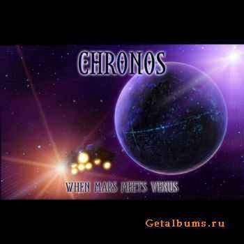 Chronos - When Mars Meets Venus (2012)