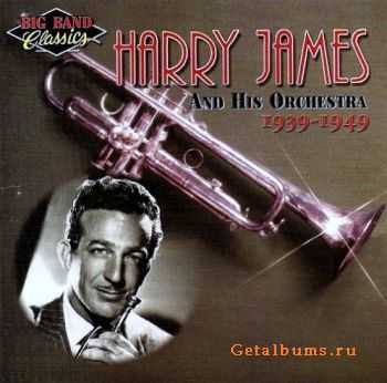 Harry James - Harry James And His Orchestra: 1939-1949 (1998)