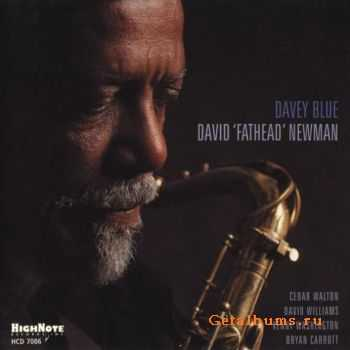 "David ""Fathead"" Newman - Davey Blue (2001)"
