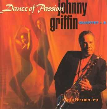 Johnny Griffin - Dance Of Passion (1993)