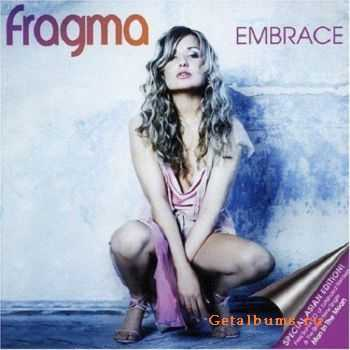 Fragma - Embrace [2CD Special Asian Edition] (2004)