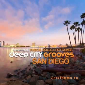 VA - Deep City Grooves San Diego (presented by Pascal Dolle & Pottjunge)(2012)