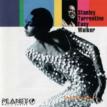 Stanley Turrentine - Easy Walker (1969)