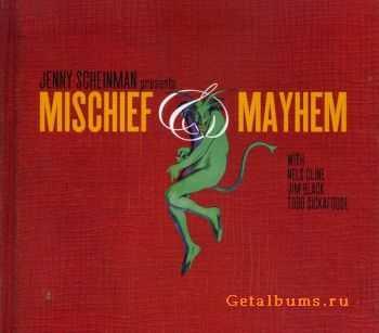 Jenny Scheinman - Mischief & Mayhem (2012)