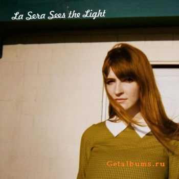 La Sera - Sees the Light (2012)
