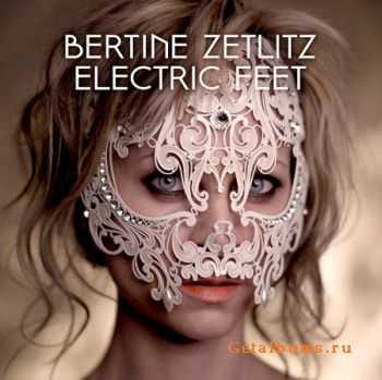 Bertine Zetlitz - Electric Feet (2012)