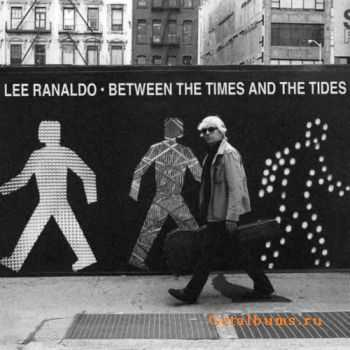 Lee Ranaldo - Between The Times & The Times (2012)