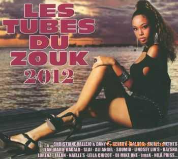VA - Les Tubes Du Zouk 2012 (2012)