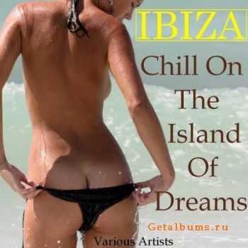 VA - Ibiza Chill On The Island Of Dreams (2012)