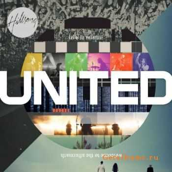 Hillsong United - Live In Miami (2012)