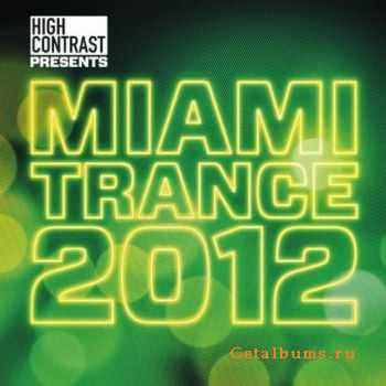 VA - High Contrast Presents Miami 2012 (2012)