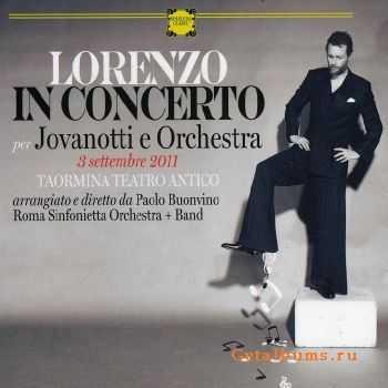 Jovanotti - Lorenzo In Concerto Per Jovanotti E Orchestra (2012)