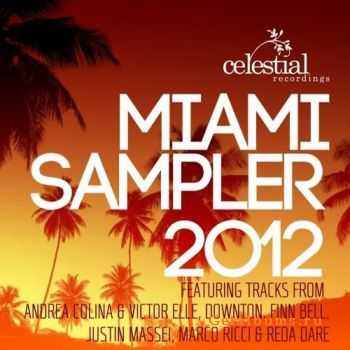 VA - Celestial Recordings Miami Sampler 2012 (2012)
