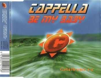 Cappella - Be My Baby (UK CDM) (1997)
