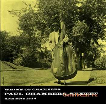 Paul Chambers Sextet - Whims Of Chambers (1956)