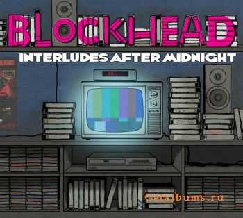Blockhead - Interludes After Midnight (2012)
