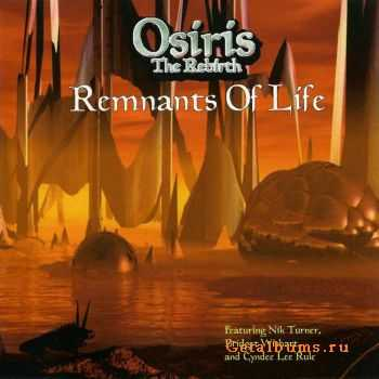 Osiris The Rebirth - Remnants of Life (2009) FLAC