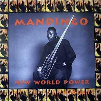 Mandingo - New World Power (1990)