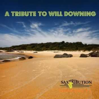 Saxtribution - A Tribute to Will Downing (2012)