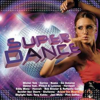 VA - Super Dance (2012)