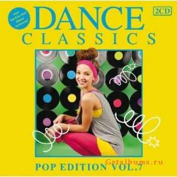 VA - Dance Classics Pop Edition Vol.7 (2012)