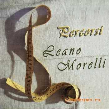 Leano Morelli - Percorsi (2012)