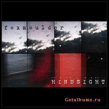 Foxmoulder - Hindsight (2012)