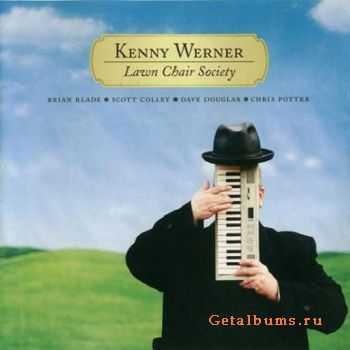 Kenny Werner - Lawn Chair Society (2007)