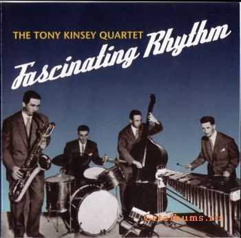 Tony Kinsey - Fasinating Rhythm 1955-56 (2006)