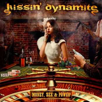 Kissin� Dynamite - Money, Sex & Power (2012)