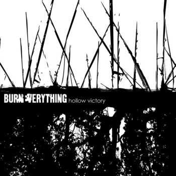 Burn Everything - Hollow Victory (EP) (2012)