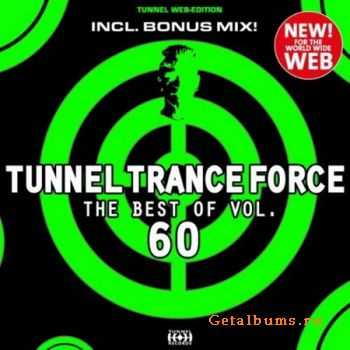 VA - Tunnel Trance Force (The Best Of Vol.60) (2012)