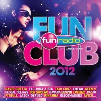 VA - Fun Club 2012 (Le Son Dancefloor) (2012)