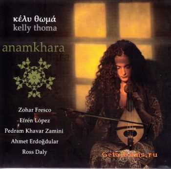 Kelly Thoma - Anamkhara (2009)