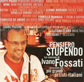 VA - Pensiero Stupendo: Le Canzoni di Ivano Fossati [2CD] (2012)
