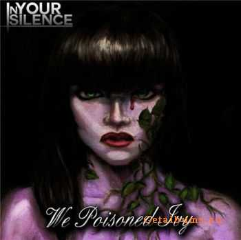 In Your Silence - We Poisoned Ivy (EP) (2012)