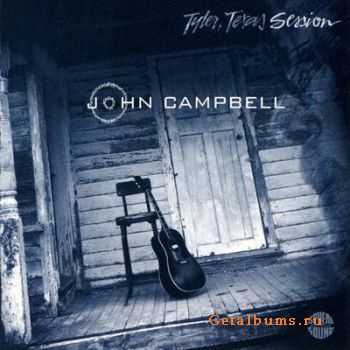 John Campbell - Tyler,Texas Session (1999)