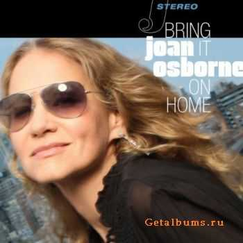 Joan Osborne - Bring It On Home (2012)
