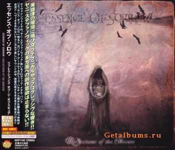 Essence Of Sorrow - Reflections Of The Obscure {Japanese Edition} (2006)
