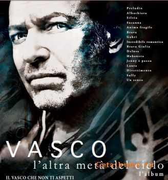 Vasco Rossi - L'Altra Metà Del Cielo (2012)
