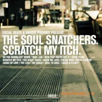 The Soul Snatchers - Scratch My Itch (2012)