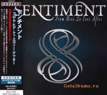 Sentiment - From Here To Ever After {Japanese Edition} (2009)