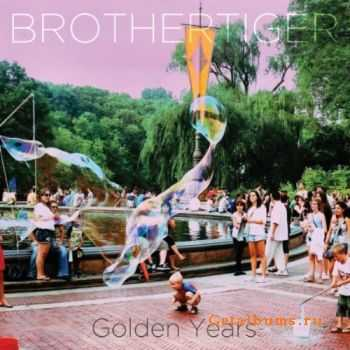 Brothertiger - Golden Years (2012)