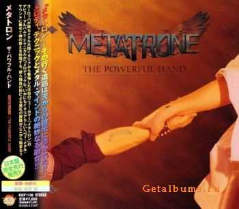Metatrone - The Powerful Hand {Japanese Edition} (2005)