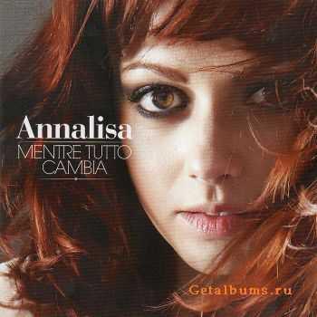 Annalisa - Mentre Tutto Cambia (2012)
